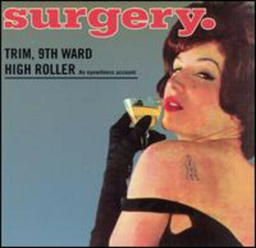 Surgery - Trim 9th Ward High Roller (CD Used Very Good)