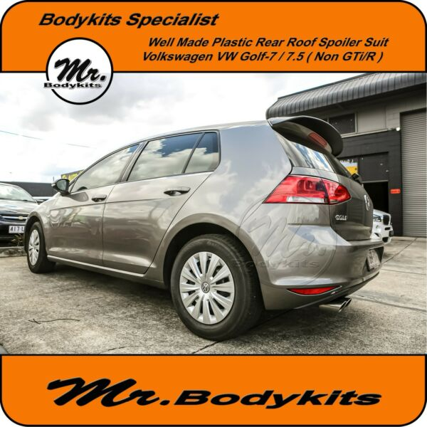 Mr. Well Made Plastic Rear Roof Spoiler Wing Suit VW Golf 7 7.5  (Non GTi  R)