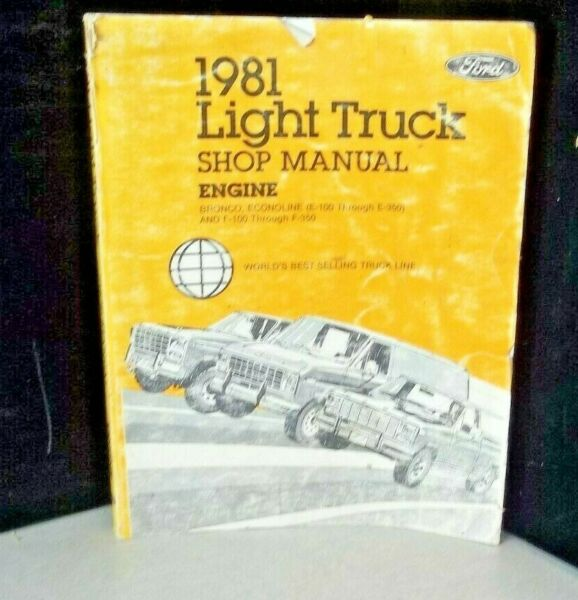 USED 1981 Ford Light Truck Shop Manual-FPS-365-326-81-A2