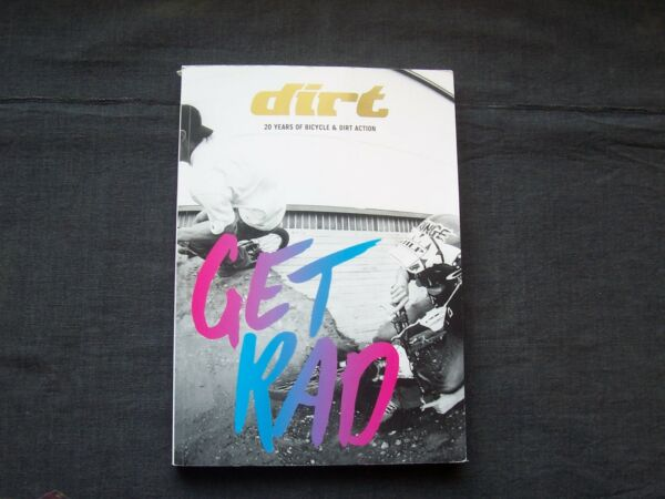 Dirt 20 Years of Bicycle amp; Dirt Action by Dirt Mountainbike many photo illus $24.95