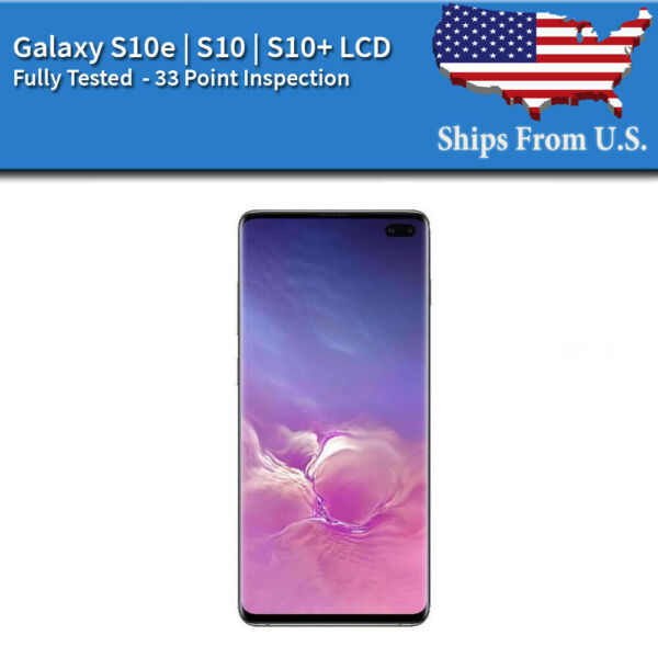 Samsung Galaxy S10E S10 S10 Plus LCD Replacement Screen With Frame Dot A