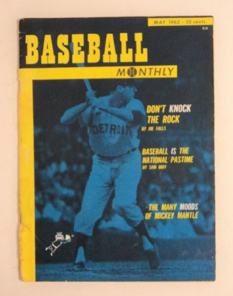 May 1962  Baseball Monthly Magazine Tigers Rocky Colavito Mantle  - FLASH SALE