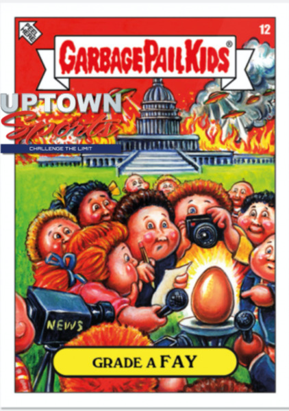"""Garbage Pail Kids """"2019 Was The Worst"""" – Grade A FAY #12"""