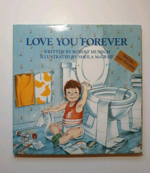 ❤ Love You Forever❤ Book by Robert Munsch. Hardback Dust Cover Sweet Book