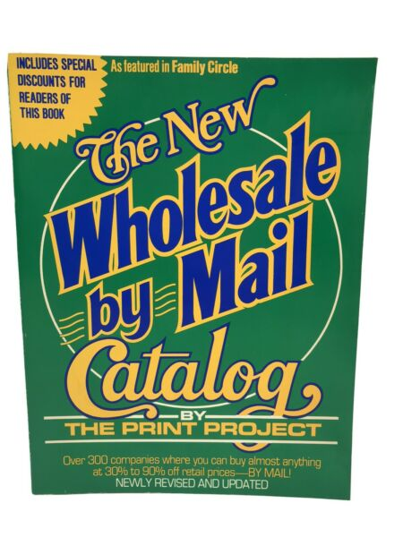 THE PRINT PROJECT: The New Wholesale by Mail Catalog