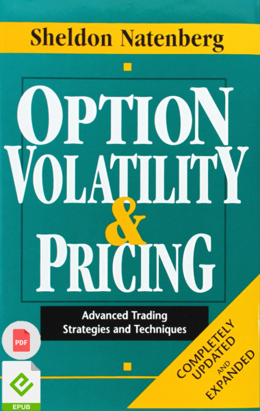 Option Volatility & Pricing: Advanced Trading Strategies and Techniques E-dition