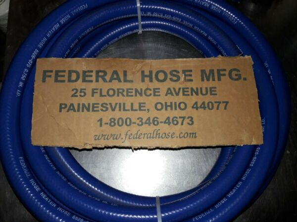 23ft 3 4 Blue Heater Hose Federal Hose MFG Made in the USA PN 18900 5526 075x23 $90.00