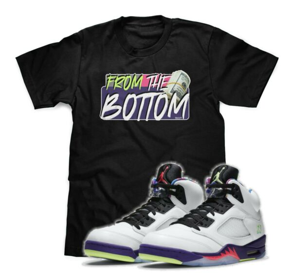 From The Bottom T Shirt To Match Air Jordan 5 Bel Air Sneakers S 3XL MUST HAVE $17.00