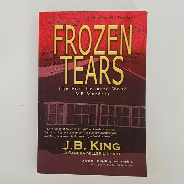 Frozen Tears: The Fort Leonard Wood MP Murders Paperback or Softback