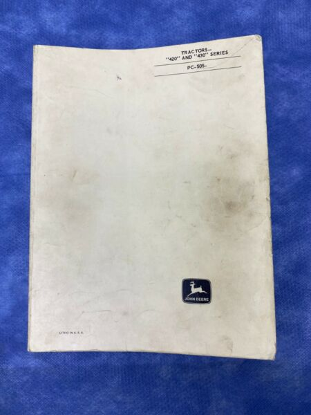 John Deere Parts Catalog For 420 amp; 430 Series Tractor PC505