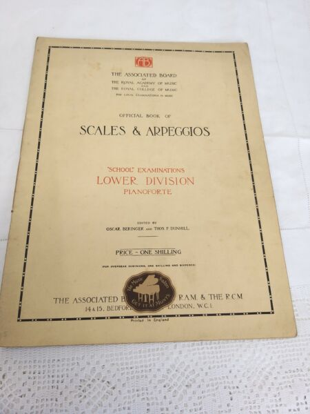ANTIQUE SCALES AND APPEGGIOS 1921ROYAL ACADEMY MUSIC COLLEGE LOCAL EXAMS PIANO