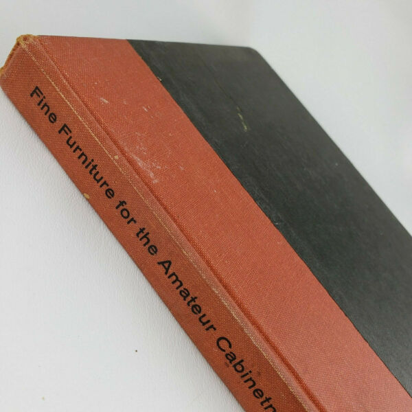 Fine Furniture For The Amateur Cabinetmaker by A. W. Marlow 1955 HC Vintage $12.00