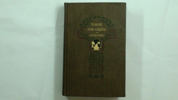 1900 Tommy and Grizel Barrie Partridge Illustrated Love 1st Edition Romance 128 $18.00