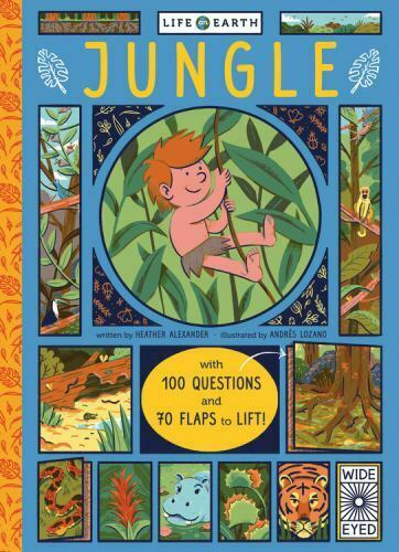 Life on Earth: Jungle: With 100 Questions and 70 Lift flaps $5.57