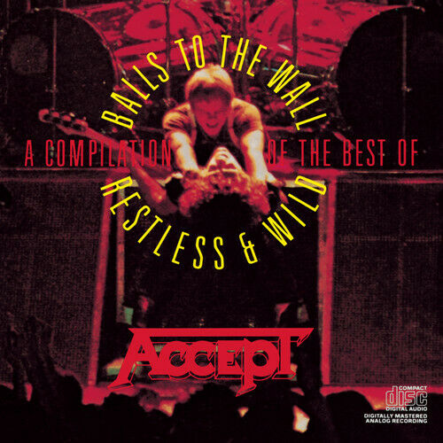 Accept Compilation: Restless amp; Wild amp; Balls to the Wall Used Very Good CD