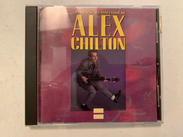 ALEX CHILTON CD 19 YEARS A COLLECTION OF RHINO R2 70780 $4.00
