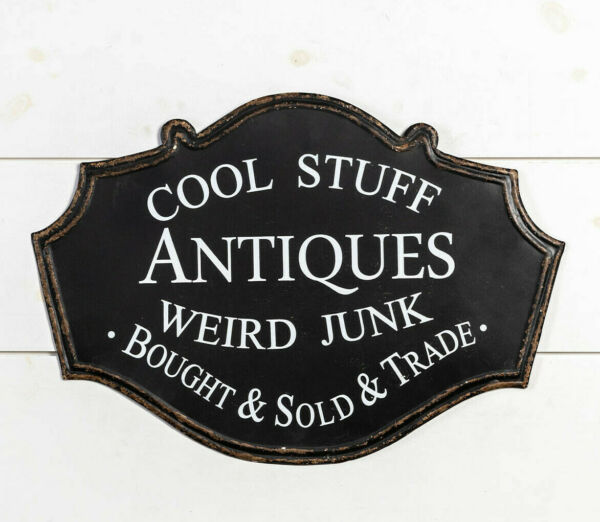 New Farmhouse Primitive AGED BLACK ANTIQUES COOL STUFF WEIRD JUNK SIGN Hanging