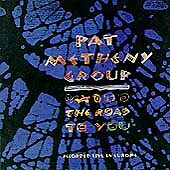 The Road to You: Recorded Live in Europe by Pat Metheny CD Jul 1993 Geffen