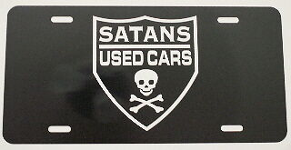 SATANS USED CARS LICENSE PLATE RAT ROD GASSER HEARSE