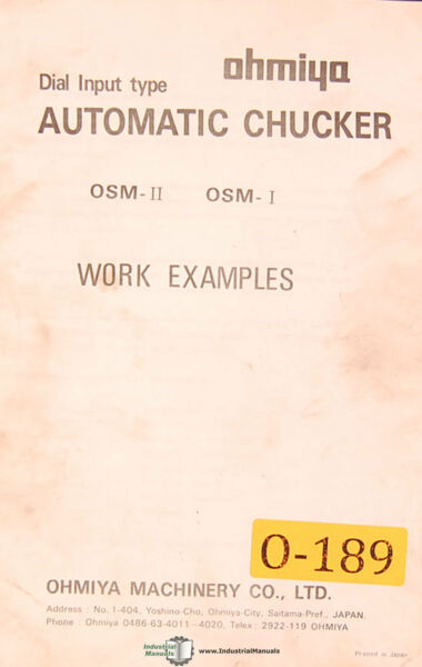 Ohmiya OSM-O and OSM-II Automatic Chucker 150 Work Examples Manual