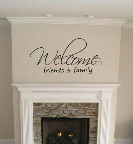 Welcome family and friends Lounge Kitchen Home wall art sticker Hallway diy GBP 12.00