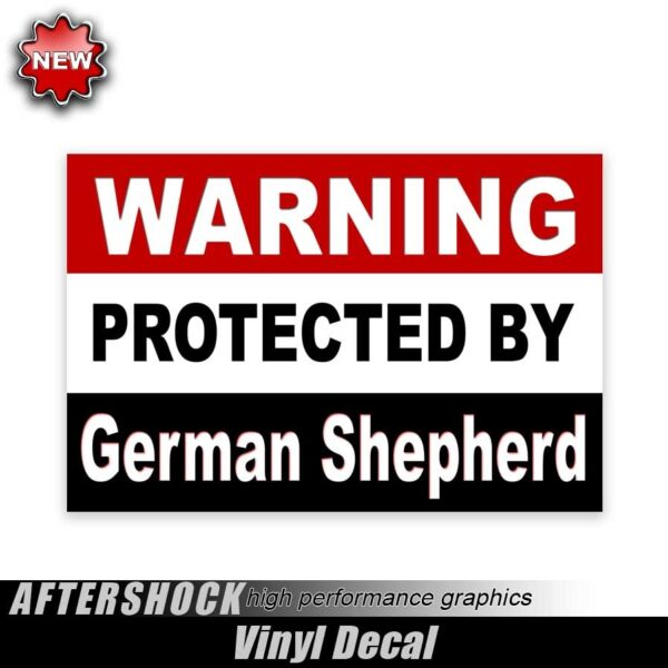 Warning Protected by German Shepherd sticker dog decal