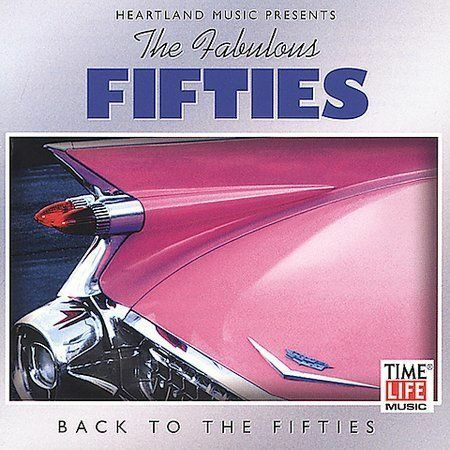 TIME LIFE The Fabulous Fifties Vol. 3: Back to the Fifties CD  LIKE NEW   DB151