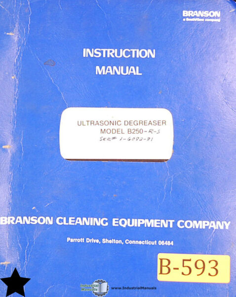 Branson Ultrasonic Degreaser B 250 Instructions Electric and Assemblies Manual $69.00