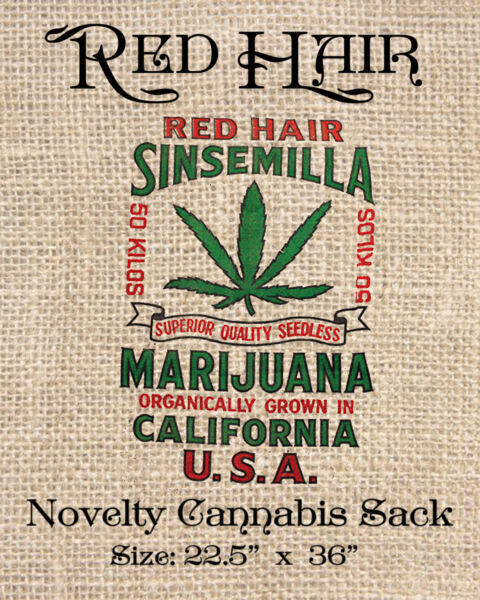 Red Hair Sinsemilla Novelty Cannabis Burlap Bag