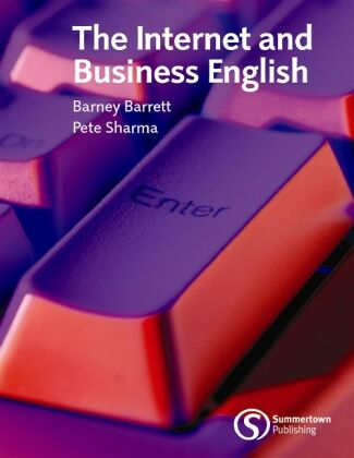 The Internet and Business English - Student's Book (The Internet
