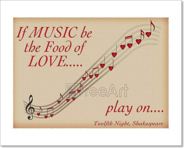"if music be the food of love play on ""the man that hath no music in him,"" says lorenzo in shakespeare's the merchant of venice, ""is fit for treason, spoils, and strategems"" shakespeare, echoing many an ancient sage, saw music as an important component in the good life."
