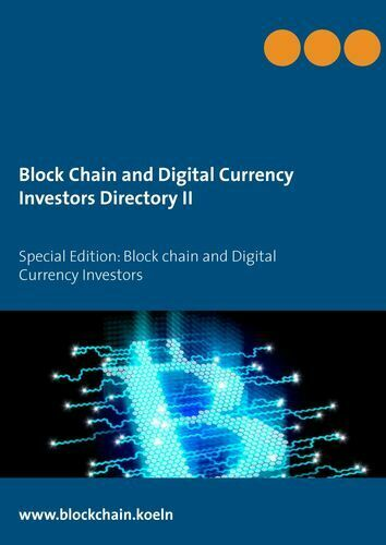Block Chain and Digital Currency Investors Directory II (Buch)