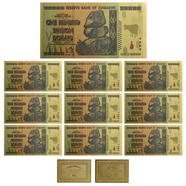 WR 10× $100 One Hundred Trillion Dollar Zimbabwe Gold Banknote Set /w Rock COA