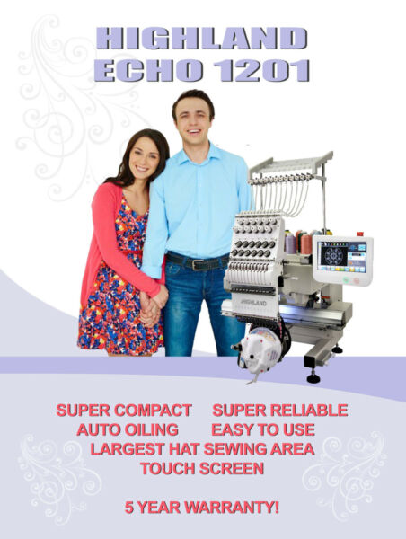 NEW HIGHLAND ECHO 12 needle embroidery machine with 5 year warranty $6590 USA