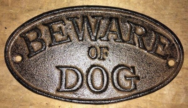 quot;Beware of Dogquot; Sign Oval Plaque made of cast iron metal Brown patina finish 7quot; $12.99