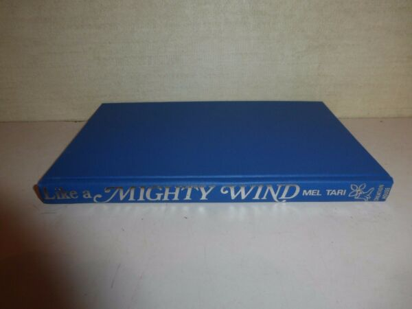 Tari Mel & Cliff Dudley LIKE A MIGHTY WIND 3rd Edition 12th Printing 1972 97