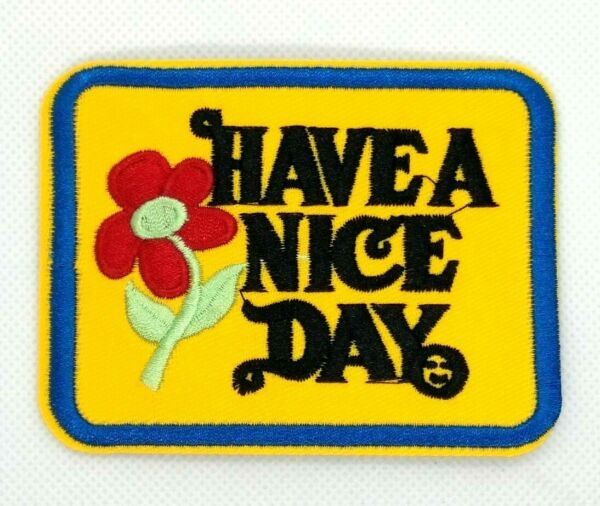 Have a Nice Day Iron-on Patch Vintage 70s Style Retro Hippie Boho Flower 361
