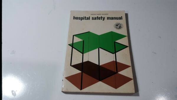 1954 Hospital Safety Manual Softcover Book by American Hospital Association