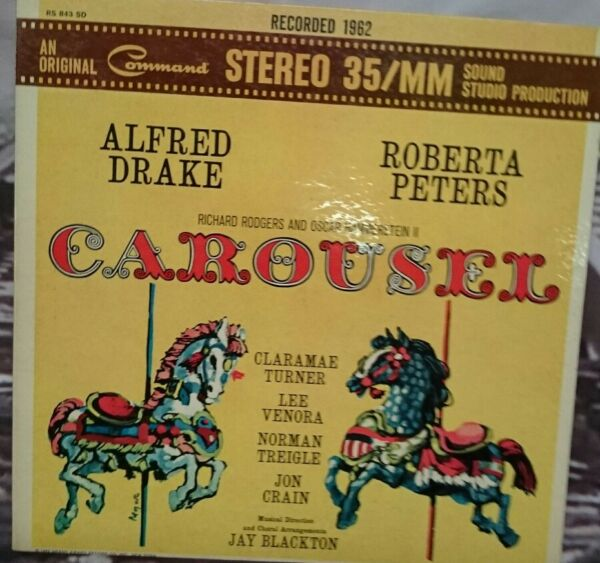 Carousel Richard Rodgers and Oscar Hammerstei Hammerstein LP Record