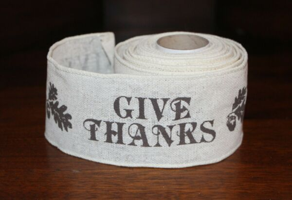 """GIVE THANKS RIBBON ROLL Wired Edge 2.5"""" Wide x 4 Yds Fall Ivory Burlap Crafts"""