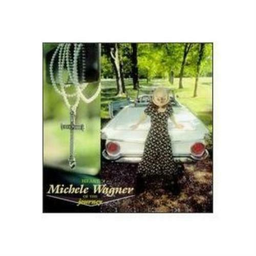 Wagner Michele : Heart of the Journey CD