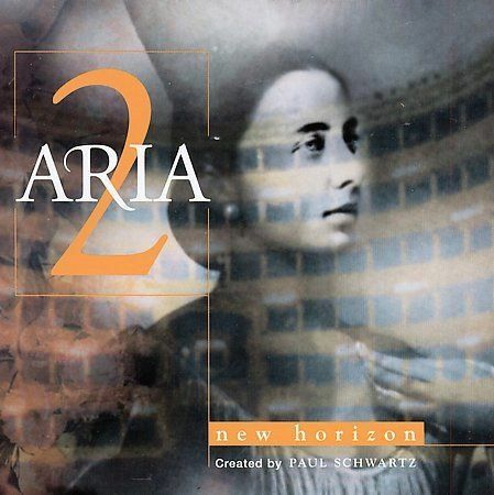 Aria Vol. 2: New Horizon by Paul Schwartz (Producer) (CD Oct-1999 Astor Place