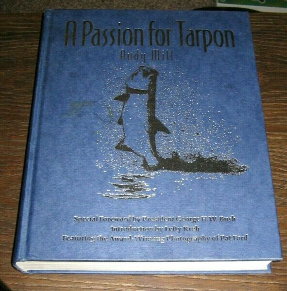 A Passion for Tarpon - Andy Mill - 1st Edition 1st Printing Hardcover HC Good