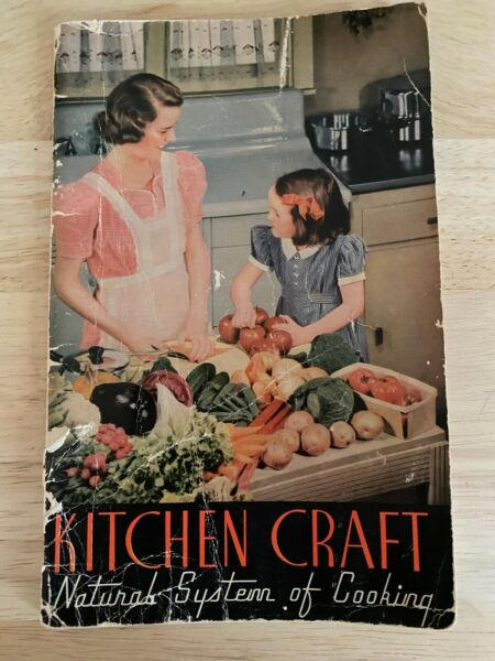 📕Vtg Kitchen Kraft Natural System of Cooking Manual with some recipes 1941 $2.25
