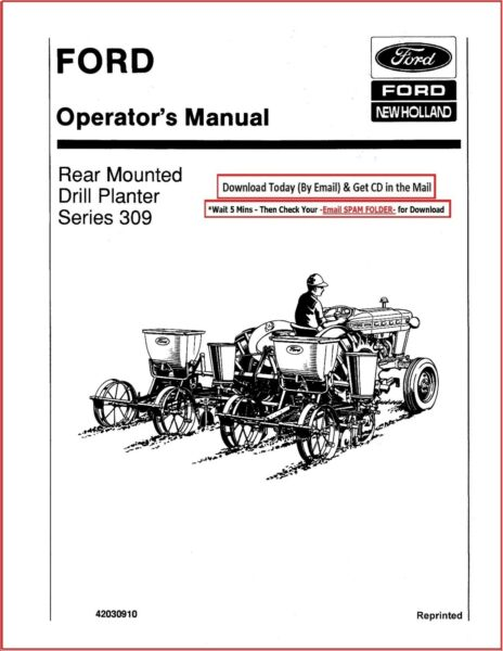 Ford Series 309 Rear Mounted Drill Planter Operators Instruction Manual $7.97