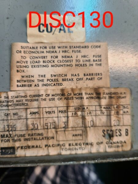 Federal Pacific Safety Switch 30A 575V $175.00