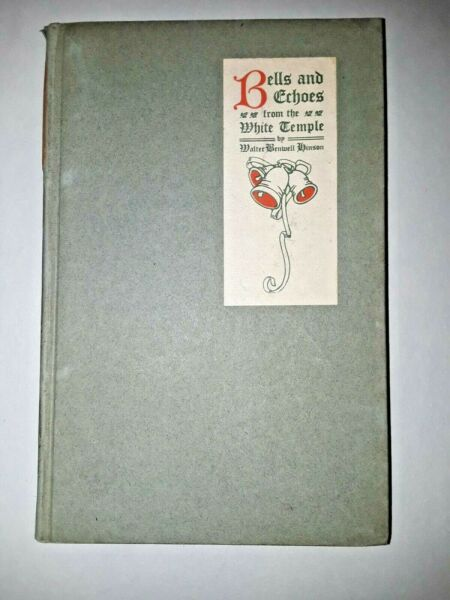 Extremely Rare Antique Bells and Echoes from the White Temple by Hinson 1913