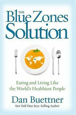 The Blue Zones Solution: Eating and Living Like the World#x27;s Healthiest People $4.00