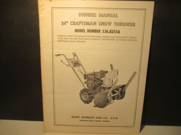 Craftsman Vintage 24quot; Snow Thrower Owners Manual 536.82554 Sears Snow Blower