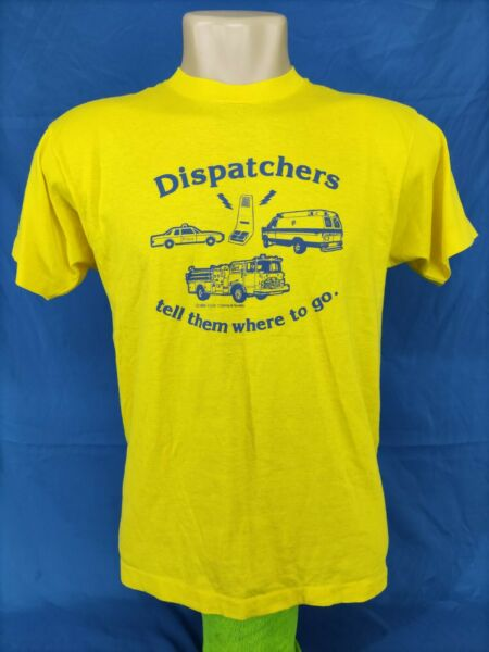 Vintage Screen Stars T Shirt quot;Dispatchers tell them where to go 1986 quot;Size:L